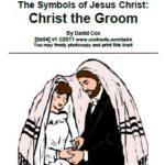 Symbols of Jesus Christ Christ the Groom